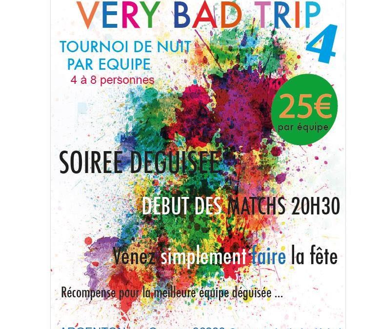 Very Bad Trip 4 – 2018